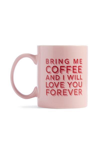 Pink Slogan Mug