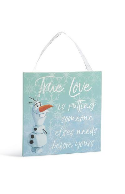 Décoration à suspendre avec citation True Love Olaf La Reine des neiges