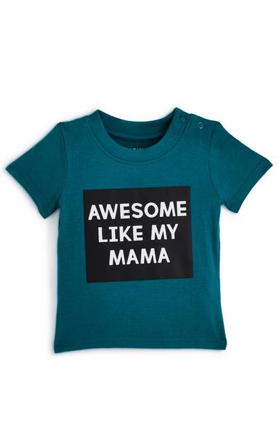 T-shirt ottanio con scritta Awesome Like My Mama da bimbo