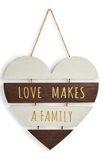White And Brown Love Makes A Family Hanging Wooden Heart